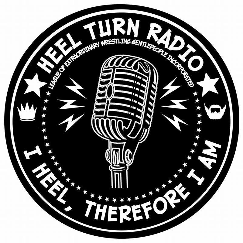 HEEL TURN RADIO
